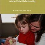 The Temperaments and the Adult-Child Relationship