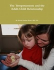 The Temperaments and the Adult-Child Relationship - Print Book
