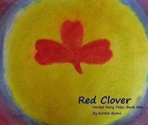 Herbal Fairytales: Red Clover