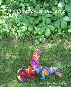 Knitted Fairytales: The Creation of Unicorns