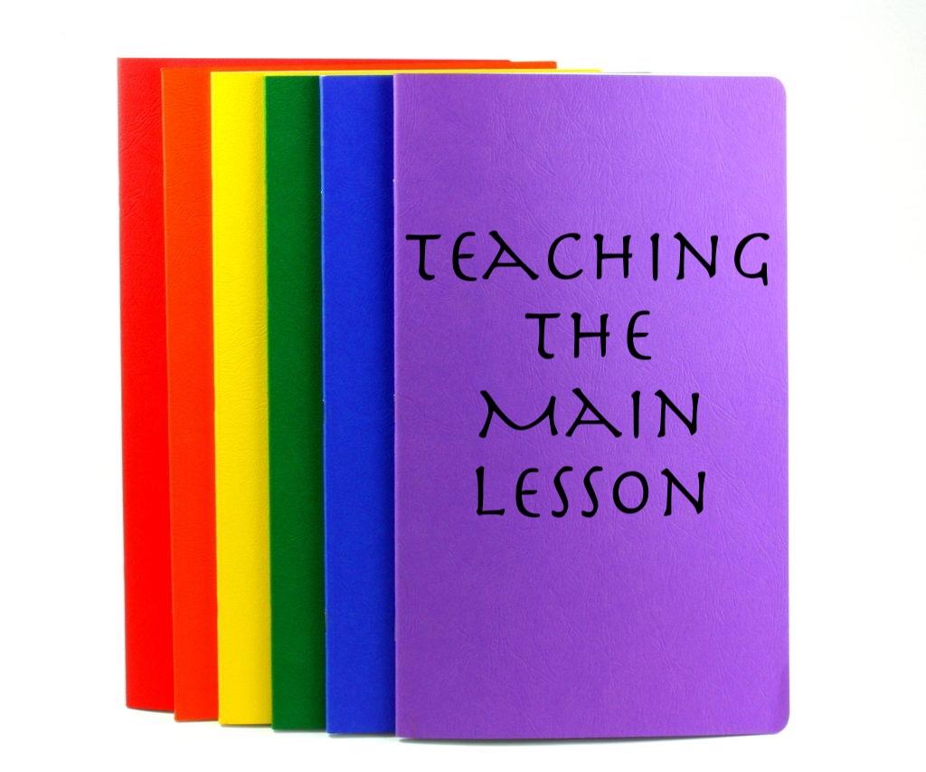 Teaching the Main Lesson