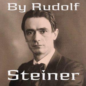 By Rudolf Steiner