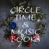 Circle Time & Music Books