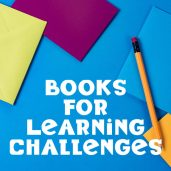 Books for Learning Challenges