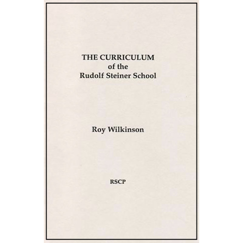 Curriculum of the Rudolf Steiner School - Wilkinson