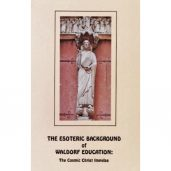 Esoteric Background of Waldorf Education