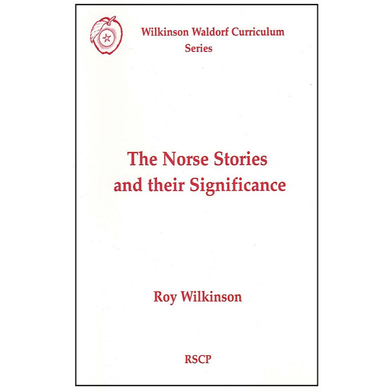 Norse Stories and their Significance - Wilkinson