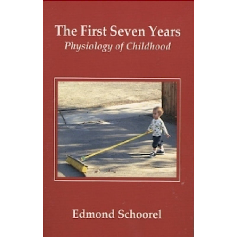 The First Seven Years: Physiology of Childhood
