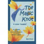 The Magic Knot and Other Tangles