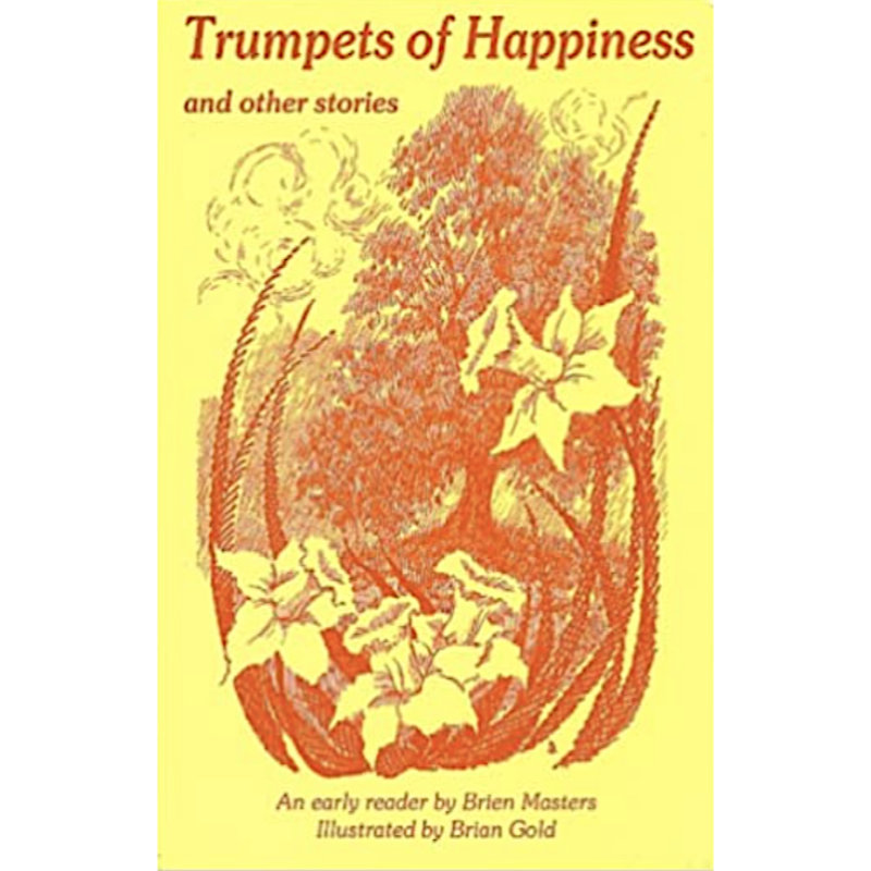 Trumpets of Happiness and Other Stories