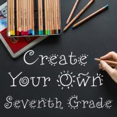 Create Your Own: Seventh Grade