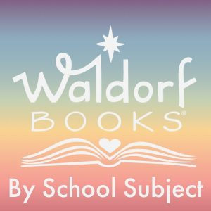 Waldorf Books By School Subject