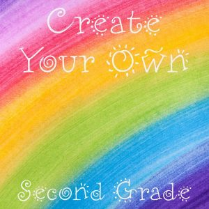 Create Your Own: Second Grade