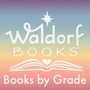 Waldorf Books By Grade